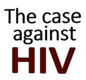The Case Against HIV